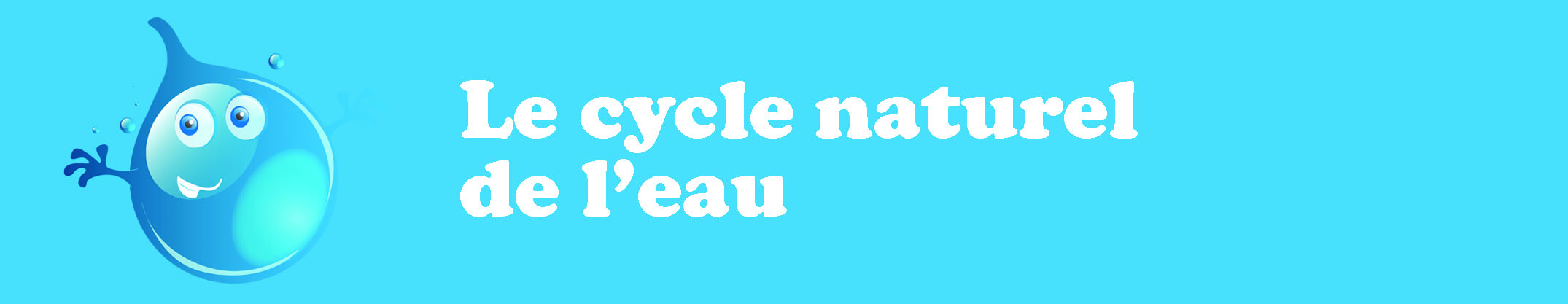 Le cycle naturel de leau